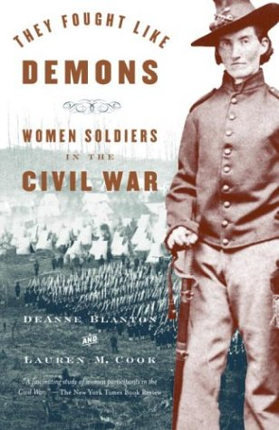 They Fought Like Demons Women Soldiers in the Civil War  2003 edition cover