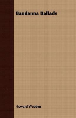Bandanna Ballads  N/A 9781406718157 Front Cover