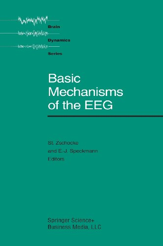Basic Mechanisms of the EEG   1993 9781461267157 Front Cover