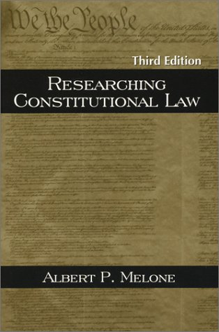 Researching Constitutional Law  3rd 2004 edition cover