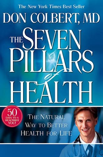 Seven Pillars of Health The Natural Way to Better Health for Life  2006 edition cover