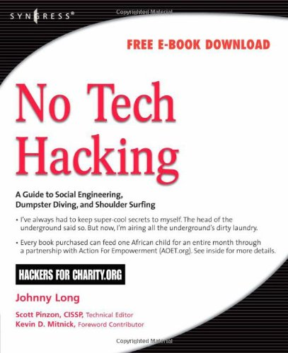 No Tech Hacking A Guide to Social Engineering, Dumpster Diving, and Shoulder Surfing  2007 edition cover