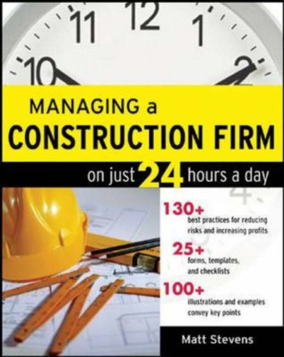 Managing a Construction Firm on Just 24 Hours a Day   2007 edition cover