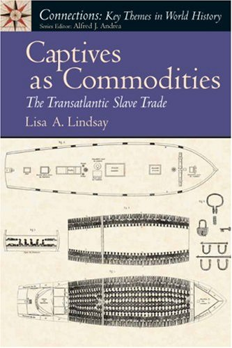 Captives as Commodities The Transatlantic Slave Trade  2008 edition cover
