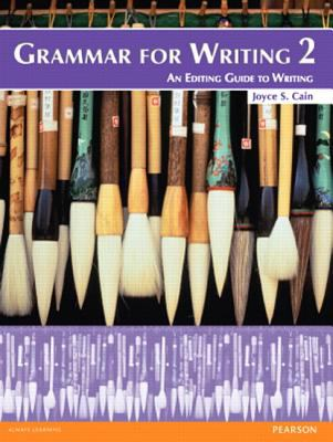 Grammar for Writing 2 (Student Book with Proofwriter)  2nd 2012 9780132862158 Front Cover