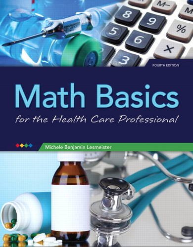 Math Basics For the Health Care Professional 4th 2014 (Revised) edition cover