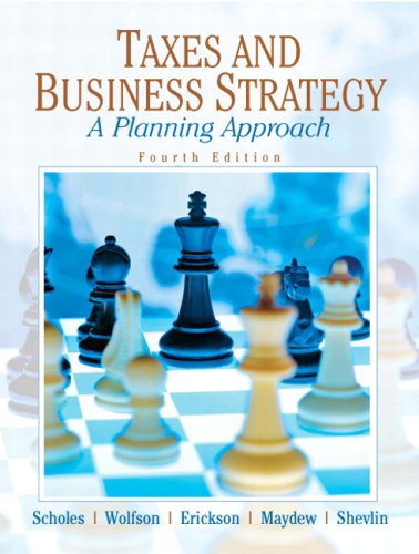 Taxes and Business Strategy A Planning Approach 4th 2009 edition cover