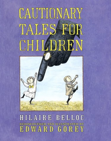 Cautionary Tales for Children   2004 edition cover