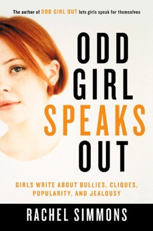 Odd Girl Speaks Out Girls Write about Bullies, Cliques, Popularity, and Jealousy  2003 edition cover