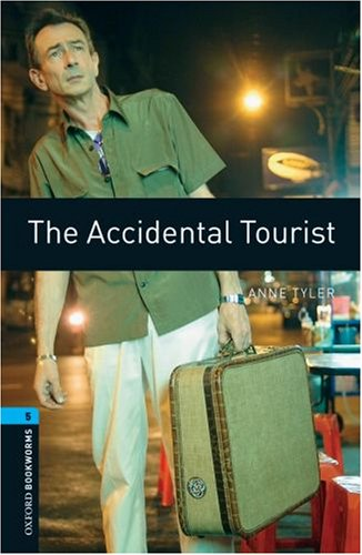 OXFORD BOOKWORMS. STAGE 5: THE ACCIDENTAL TOURIST EDITION 08  3rd 2004 edition cover