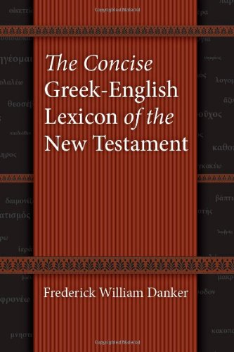 Concise Greek-English Lexicon of the New Testament   2009 edition cover