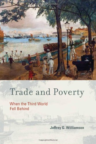 Trade and Poverty When the Third World Fell Behind  2011 9780262015158 Front Cover