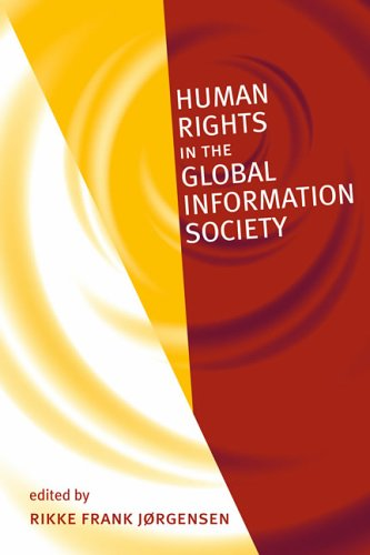 Human Rights in the Global Information Society   2006 9780262101158 Front Cover