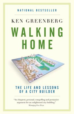 Walking Home The Life and Lessons of a City Builder  2012 edition cover