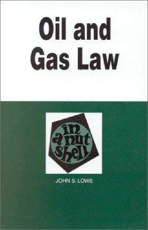 Oil and Gas Law in a Nutshell 3rd 1995 9780314064158 Front Cover