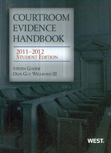 Courtroom Evidence Handbook, 2011-2012 Student Edition  N/A 9780314275158 Front Cover