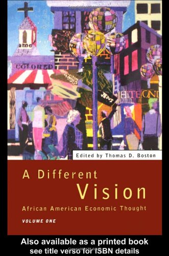 Different Vision Africa American Economic Thought  1996 edition cover