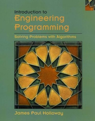 Introduction to Engineering Programming Solving Problems with Algorithms  2004 9780471202158 Front Cover