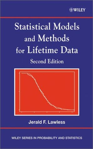 Statistical Models and Methods for Lifetime Data  2nd 2003 (Revised) 9780471372158 Front Cover