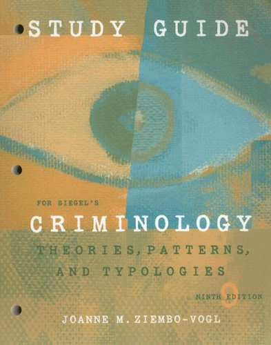 Criminology Theories, Patterns and Typologies 9th 2007 (Student Manual, Study Guide, etc.) 9780495129158 Front Cover