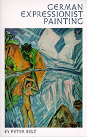 German Expressionist Painting   1974 (Reprint) edition cover