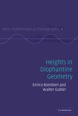 Heights in Diophantine Geometry   2006 9780521846158 Front Cover