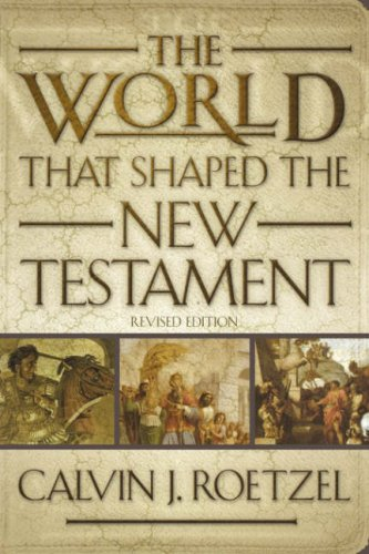 World That Shaped the New Testament  2nd 2002 (Revised) edition cover