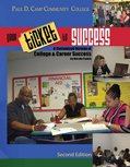 Pdccc Your Ticket to Success A Customized Version of College and Career Success by Marsha Fralick for Paul D. Camp Community College 2nd (Revised) 9780757579158 Front Cover