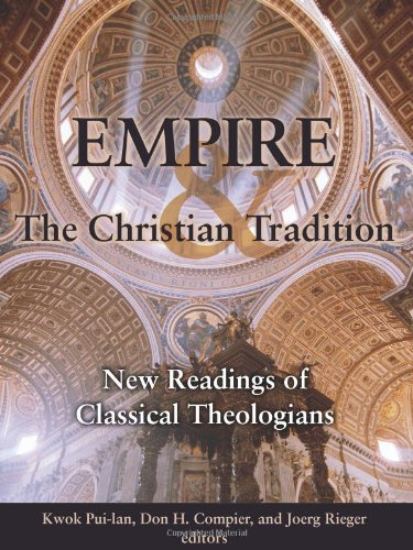 Empire and the Christian Tradition New Readings of Classical Theologians  2007 edition cover