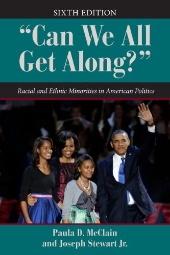Can We All Get Along? Racial and Ethnic Minorities in American Politics 6th edition cover