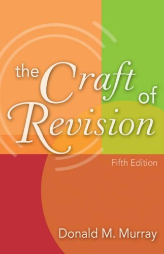 Craft of Revision  5th 2004 (Revised) edition cover