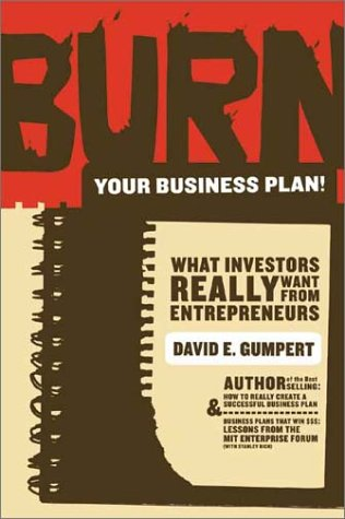 Burn Your Business Plan! What Investors Really Want from Entrepreneurs  2002 edition cover
