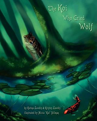 The Koi Who Cried Wolf  0 edition cover