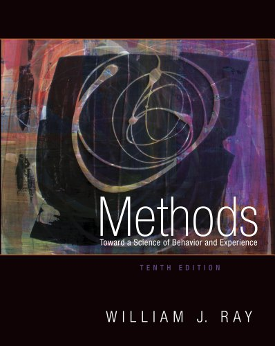 Methods Toward a Science of Behavior and Experience  10th 2012 edition cover