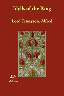 Idylls of the King  N/A 9781406823158 Front Cover