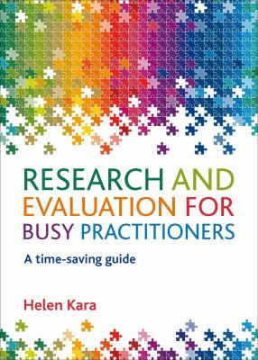 Research and Evaluation for Busy Practitioners A Time-Saving Guide  2012 edition cover