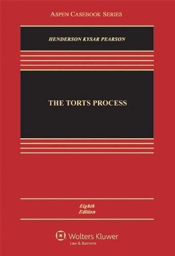 Torts Process  8th 2011 (Revised) edition cover
