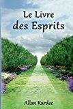 Livre des Esprits  N/A 9781491085158 Front Cover