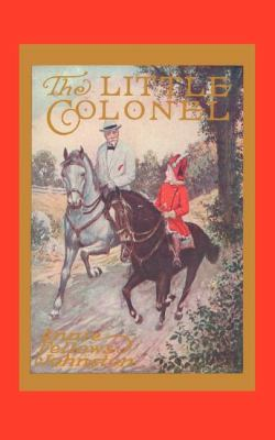 Little Colonel   1998 (Reprint) 9781557093158 Front Cover