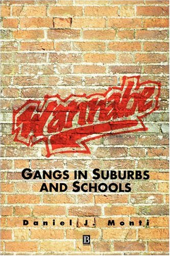 Wannabe Gangs in Suburbs and Schools  1994 9781557866158 Front Cover