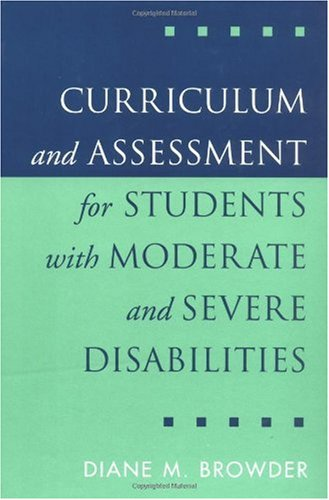 Curriculum and Assessment for Students with Moderate and Severe Disabilities   2001 edition cover