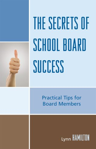 Secrets of School Board Success Practical Tips for Board Members  2008 9781578867158 Front Cover