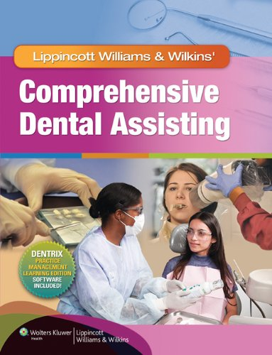 Lippincott Williams and Wilkins' Comprehensive Dental Assisting   2012 edition cover