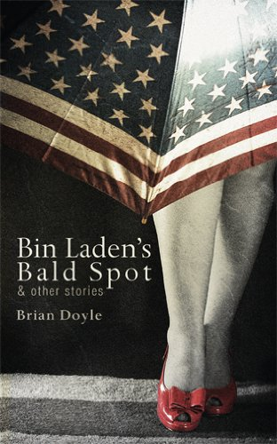 Bin Laden's Bald Spot and Other Stories   2011 9781597099158 Front Cover