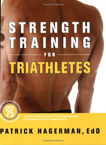 Strength Training for Triathletes   2008 9781934030158 Front Cover