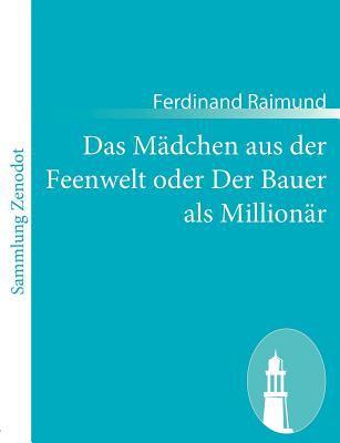 M�dchen Aus der Feenwelt Oder der Bauer Als Million�r   2010 9783843060158 Front Cover