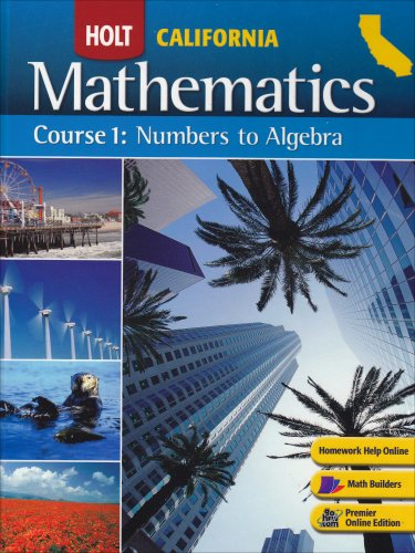 Holt Mathematics Course 1, Numbers To Algebra California  2008 9780030923159 Front Cover