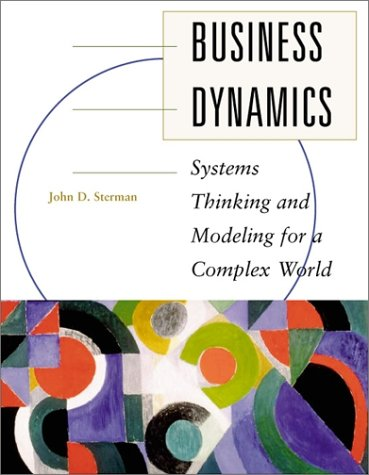 Business Dynamics Systems Thinking and Modeling for a Complex World  2000 edition cover