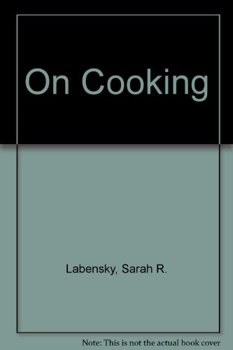 On Cooking A Textbook of Culinary Fundamentals 1st 1995 edition cover