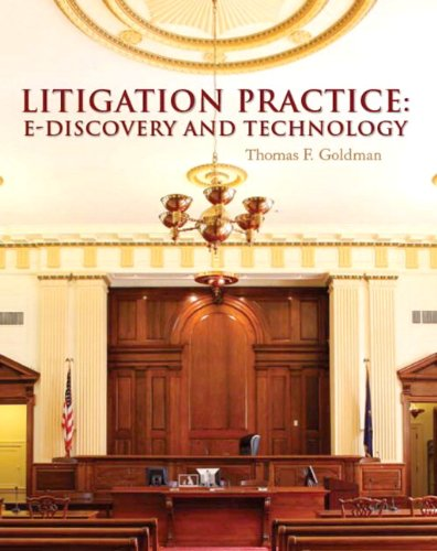 Litigation Practice E-Discovery and Technology  2012 9780132373159 Front Cover